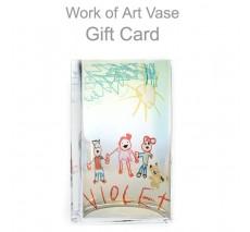 Work of Art Memory Vase Gift Card